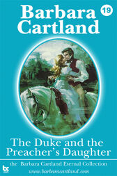 19 The Duke & The Preachers Daughter by Barbara Cartland