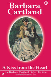 48 A Kiss From The Heart by Barbara Cartland