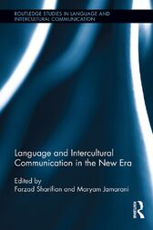 Language and Intercultural Communication in the New Era by Farzad Sharifian