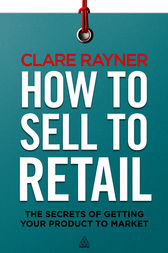 How to Sell to Retail by Clare Rayner
