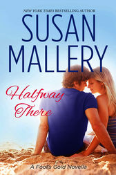 Halfway There by Susan Mallery