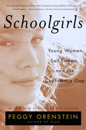 Schoolgirls by Peggy Orenstein