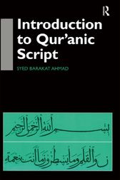 Introduction to Qur'anic Script by Syed Barakat Ahmad
