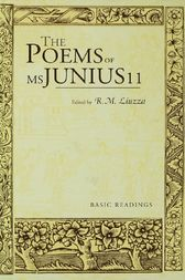 The Poems of MS Junius 11 by R. M. Liuzza