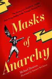 Masks Of Anarchy by Michael Demson