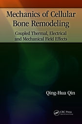 Mechanics of Cellular Bone Remodeling by Qing-Hua Qin