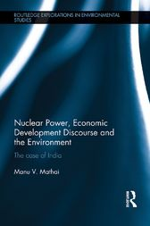 Nuclear Power, Economic Development Discourse and the Environment: The Case of India