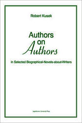 Authors on authors by Robert Kusek