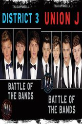 Union J & District 3 - Battle of the Bands