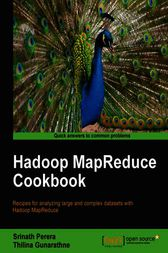 Hadoop MapReduce Cookbook by Srinath Perera