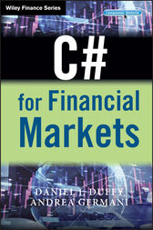 C# for Financial Markets by Daniel J. Duffy