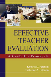 Effective Teacher Evaluation by Kenneth D. Peterson