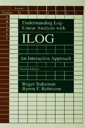 Understanding Log-linear Analysis With Ilog