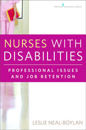 Nurses With Disabilities by Leslie Neal-Boylan