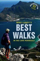 Best Walks in the Cape Peninsula by Mike Lundy