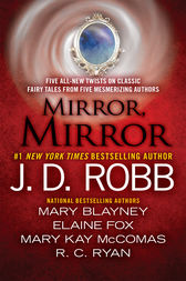 Mirror, Mirror by J. D. Robb