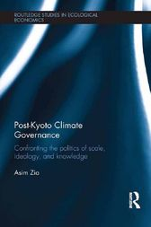 Post-Kyoto Climate Governance by Asim Zia