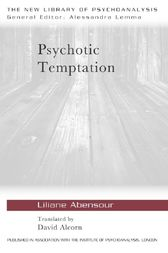 Psychotic Temptation by Liliane Abensour