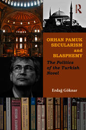 Orhan Pamuk, Secularism and Blasphemy by Erdag Göknar