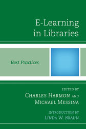 E-Learning in Libraries by Charles Harmon