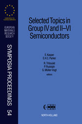 Selected Topics in Group IV and II-VI Semiconductors by E.H.C. Parker
