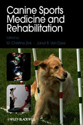 Canine Sports Medicine and Rehabilitation by M. Christine Zink