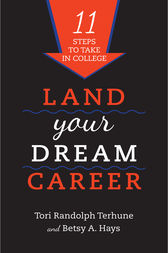 Land Your Dream Career by Tori Randolph Terhune