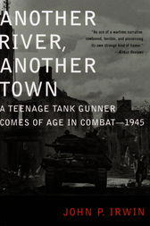 Another River, Another Town by John P. Irwin