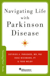 Navigating Life with Parkinson Disease by Sotirios Parashos