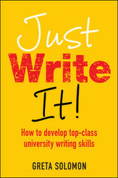 Just Write It! by Greta Solomon