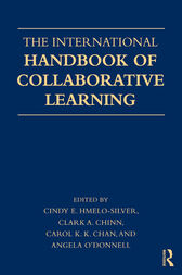 The International Handbook of Collaborative Learning by Cindy E. Hmelo-Silver