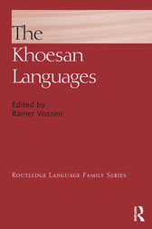 The Khoesan Languages by Rainer Vossen