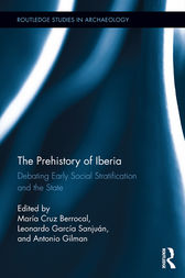 The Prehistory of Iberia by María Cruz Berrocal