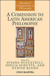 A Companion to Latin American Philosophy