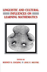Linguistic and Cultural Influences on Learning Mathematics by Rodney R. Cocking