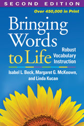 Bringing Words to Life, Second Edition by Isabel L. Beck