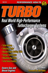 Turbo: Real World High-Performance Turbocharger Systems by Jay K Miller
