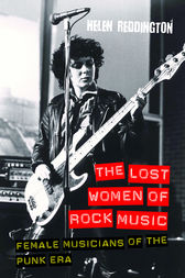 The Lost Women of Rock Music by Helen Reddington