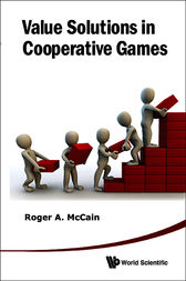 Value Solutions in Cooperative Games by Roger A. McCain