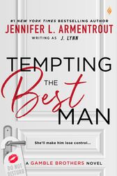 Tempting the Best Man (Entangled Brazen) by J. Lynn