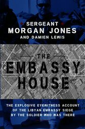 The Embassy House by Morgan Jones