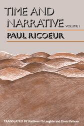 Time and Narrative, Volume 1 by Paul Ricoeur