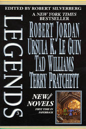 Legends-Vol. 3 Stories By The Masters of Modern Fantasy by Robert Silverberg