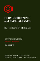 Dehydrobenzene and Cycloalkynes by Reinhard W. Hoffmann