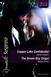 Copper Lake Confidential/The Seven-Day Target by Marilyn Pappano