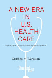 A New Era in U.S. Health Care by Stephen Davidson
