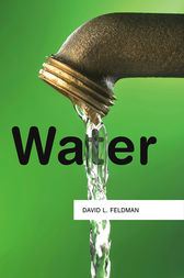 Water by David L. Feldman