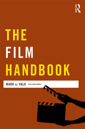 The Film Handbook by Mark de Valk