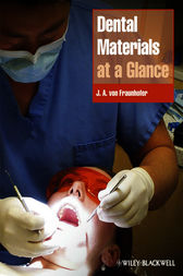 Dental Materials at a Glance by J. Anthony von Fraunhofer