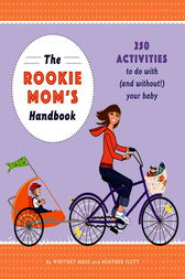 The Rookie Mom's Handbook by Heather Gibbs Flett